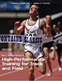 Bill Bowerman's High-performance Training for Track and Field