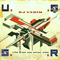 Ussr : Life From The Other Side by DJ VADIM (1999-09-14)