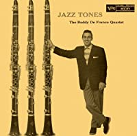 Jazz Tones by Buddy Defranco (2013-12-03)
