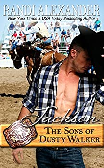 Jackson: The Sons of Dusty Walker by [Alexander, Randi]