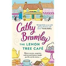 The Lemon Tree Café: The Heart-warming Sunday Times Bestseller