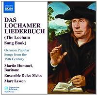 Das Lochamer Liederbuch (The Locham Song Book)