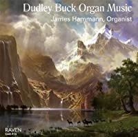 Dudley Buck Organ Music by James Hammann (2010-02-09)