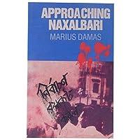 Approaching Naxalbari