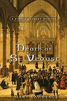 Death at St. Vedast (A Bianca Goddard Mystery Book 3) by [Lawrence, Mary]
