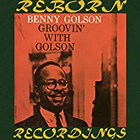 Groovin' with Golson (HD Remastered)