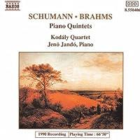 Schumann, Brahms: Piano Quintets (2006-08-01)