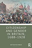 Citizenship and Gender in Britain, 1688-1928 画像