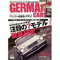 GERMAN CARS (ジャーマン カーズ) 2008年 03月号 [雑誌]