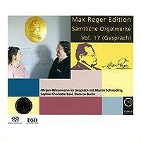 Reger: Complete Organ Works Vo