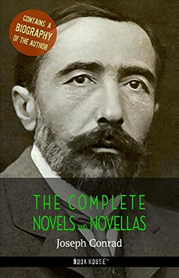 切り刻む敵対的債務Joseph Conrad: The Complete Novels and Novellas + A Biography of the Author (The Greatest Writers of All Time) (English Edition)