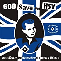 God Save The Hsv / Volkspark Calling Vol.2