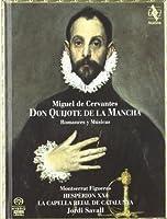 Don Quijote de la Mancha - Romances y Musicas by Jordi Savall (2006-01-10)