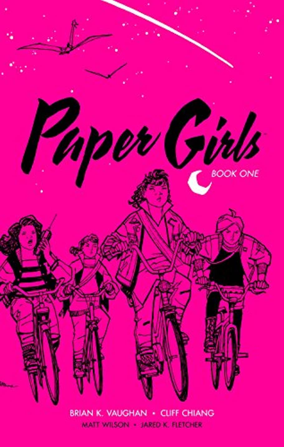 ブリード長椅子所属Paper Girls: Book One (English Edition)