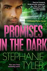 Promises In The Dark: A Shadow Force Novel (The Shadow Force Book 2) Kindle Edition