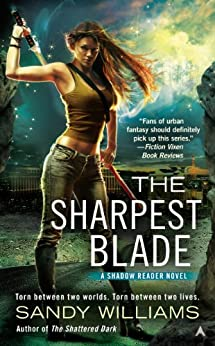 The Sharpest Blade (Shadow Reader Novel, A) by [Williams, Sandy]