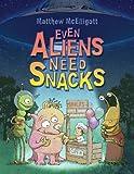 Even Aliens Need Snacks