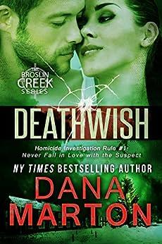 Deathwish: A Small-Town Christmas Romantic Mystery (Broslin Creek Book 6) by [Marton, Dana]