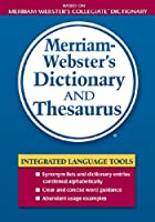 Merriam-Webster's Dictionary and Thesaurus (Dictionary/Thesaurus)