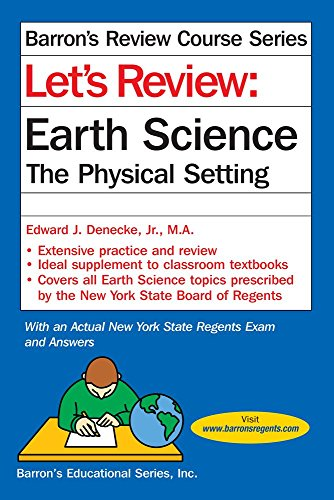Let's Review: Earth Science The Physical Setting (Barron's Review Course)