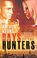 Days of the Hunters: Intrigue, Mayhem, and Romance in Sunny Italy