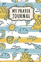 My Prayer Journal: Daily Prayer Journal / Gratitude Journal | Beach Cover | 110 Days | 6 x 9
