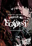 ONEMAN LIVE 100th Anniversary「DIRGE OF EGOIST」〜2013.09.23 Zepp Tokyo〜