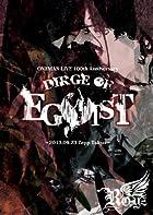 「DIRGE OF EGOIST」~2013.09.23 Zepp Tokyo~ 【初回限定盤】 [DVD](在庫あり。)