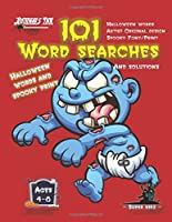 101 Word Searches: SUPER KIDZ Brand. Children - Ages 4-8 (US Edition). Halloween custom art and letters interior. Easy to Hard vocabulary learning levels with solutions - Zombie Baby - Unique puzzles for kids for hours of fun activity time! (SuperKidz - Halloween Word Searches)