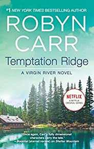 Temptation Ridge (A Virgin River Novel Book 6)