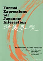 Formal Expressions for Japanese Interaction
