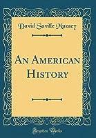 An American History (Classic Reprint)