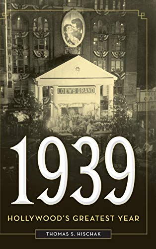 Download 1939: Hollywood's Greatest Year 1442278048