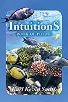 Intuitions: Book of Poems