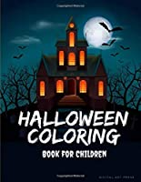 Halloween Coloring Book For Children: Painting books for Children and kids in special time with spooky and horror ghost,mummy,vampire and little witch (Kids Color)