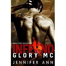 Torture & Agony: Inferno Glory MC (#3): Torture & Agony
