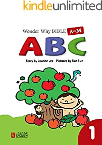 Wonder Why Bible ABC 1 (Wonder Why Bible Series) (English Edition)