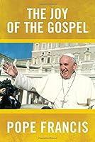 The Joy of the Gospel [並行輸入品]