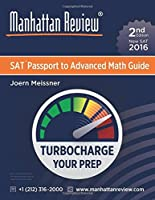 Manhattan Review SAT Passport to Advanced Math Guide [2nd Edition]: Turbocharge Your Prep [並行輸入品]