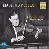 レオニード・コーガン ~ 伝説の1982年10月20日のパリ・リサイタル (Leonid Kogan ~ Legendary Recital in Theatre des Champs Elysees Paris, October 20, 1982) (2CD) [日本語解説付]