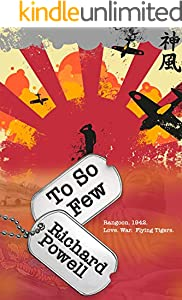 TO SO FEW (Tigers on the road Book 2) (English Edition)