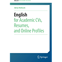 English for Academic CVs, Resumes, and Online Profiles (Engl…