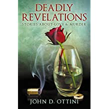 Deadly Revelations: Stories about Love & Murder (English Edition)