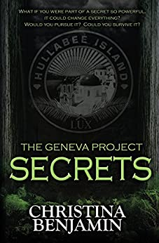 Secrets (The Geneva Project Book 2) by [Benjamin, Christina]
