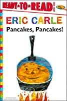 Pancakes, Pancakes! (The World of Eric Carle)