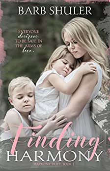 Finding Harmony (Harmony Duet Book 1) by [Shuler, Barb]