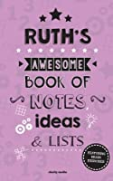 Ruth's Awesome Book of Notes, Lists & Ideas: Featuring Brain Exercises!