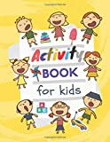 Activity book for kids: Activity Book for Kids 2-6 Connect the Dots, Coloring, Pictures, and More!