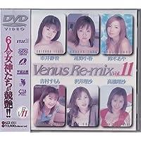 Venus Re-mix Vol.11