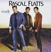 Melt by Rascal Flatts (2002-10-29)